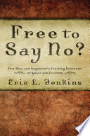 Free to Say No? Used To Explain Why God