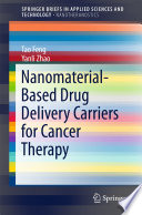 Nanomaterial Based Drug Delivery Carriers for Cancer Therapy