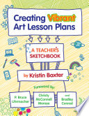 Creating Vibrant Art Lesson Plans