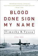 Blood Done Sign My Name Those Words Whispered To Ten Year Old Tim Tyson