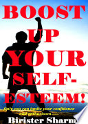 SELF CONFIDENCE  BUILD THE SUPER FOUNDATION OF YOUR SELF CONFIDENCE WITH EASY   SIMPLE TIPS