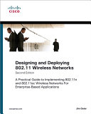 Designing and Deploying 802 11 Wireless Networks