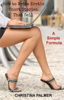 How to Write Erotic Short Stories That Sell