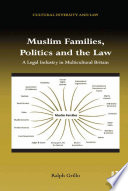 Muslim Families  Politics and the Law