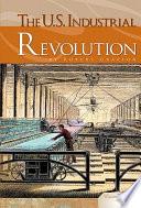 The U S  Industrial Revolution