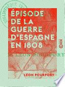 Pisode De La Guerre D Espagne En 1808