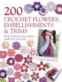 200 Crochet Flowers  Embellishments   Trims