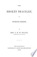 The Broken Bracelet, and Other Poems. [Edited by J. F.]