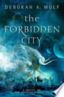 The Forbidden City  The Dragon s Legacy Book 2