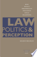 Law, Politics, And Perception : inclinations or legal authority? the answer, eileen...