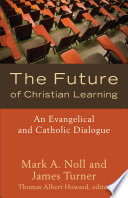 The Future of Christian Learning