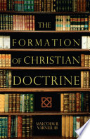 The Formation of Christian Doctrine