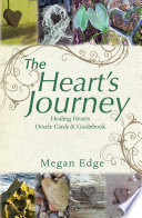 The Heart   S Journey  Healing Hearts Oracle Cards   Guidebook