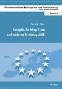 Europäische Integration und moderne Friedenspolitik