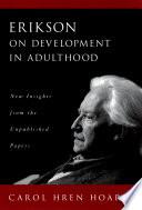 Erikson on Development in Adulthood
