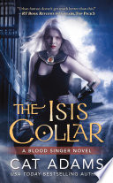 The Isis Collar : are long gone. now she...