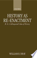 History as Re-enactment History Is The Idea That