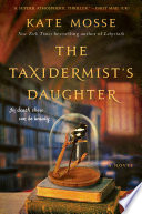 The Taxidermist s Daughter