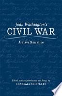 John Washington s Civil War