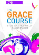 The Grace Course : grace through faith, and that there is...
