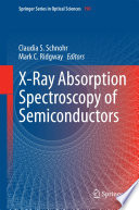 X Ray Absorption Spectroscopy of Semiconductors