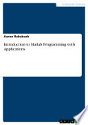 Introduction to Matlab Programming with Applications