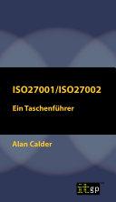 ISO27001/ISO27002: Ein Taschenführer