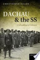 Dachau and the SS