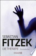 Die Therapie by Sebastian Fitzek