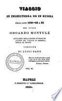 Viaggio in Inghilterra ed in Russia negli anni 1821 22 e23 del signor Odoardo Montul       Versione di Luigi Bassi Vol  1    3