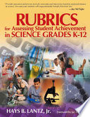 Rubrics For Assessing Student Achievement In Science Grades K 12