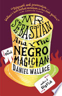 Mr  Sebastian and the Negro Magician