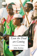 Even The Dead Are Coming : a change of lifestyle and signed...