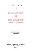 La literatura de los Quechuas - ensayo y antologia