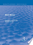 Bad News  Routledge Revivals