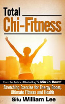 Total Chi Fitness Stretching Exercise for Energy Boost  Ultimate Fitness and Health