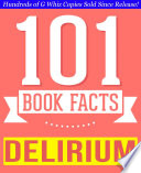 The Delirium Series   101 Amazingly True Facts You Didn t Know