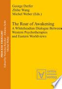 The Roar of Awakening