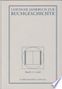 Leipziger Jahrbuch zur Buchgeschichte