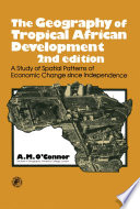 The Geography of Tropical African Development