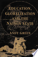 Education  Globalization and the Nation State