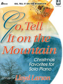 Go  Tell It on the Mountain  Keyboard Book