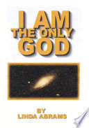 I Am The Only God book