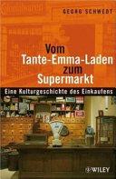 Vom Tante Emma Laden Zum Supermarkt