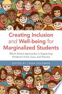 Creating Inclusion and Well being for Marginalized Students
