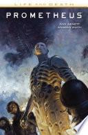 Prometheus  Life and Death