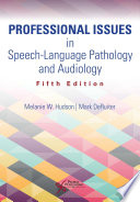 Professional Issues In Speech Language Pathology And Audiology Fifth Edition