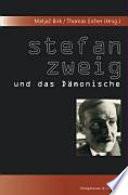 Stefan Zweig und das Dämonische