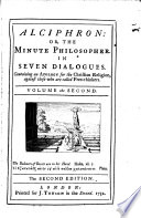 Alciphron  or  The minute philosopher  in seven dialogues   With  An essay towards a new theory of vision