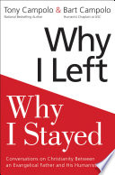 Why I Left  Why I Stayed
